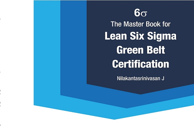 The Master Book for Lean Six Sigma Green Belt Certification CSSGB